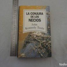 Libros: (14B) - LA CONJURA DE LOS NECIOS - JOHN KENNEDY TOOLE / RBA. Lote 207264502