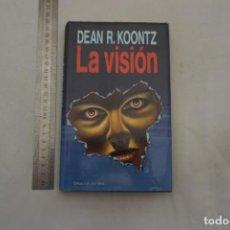 Libros: (14B) - LA VISION - DEAN R. KOONTZ / CIRCULO DE LECTORES. Lote 207264737