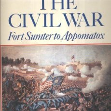 Libros: THE CIVIL WAR: FORT SUMTER TO APPOMATOX. Lote 207288891