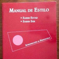 Libros: MANUAL DE ESTILO, SABER ESTAR. SABER SER. . ENVIO INCLUIDO.. Lote 207309265