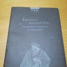 Libros: CATALOGO EXPOSICIÓN ÉXODO Y MIGRACIÓN EN MURCIA. Lote 207444870