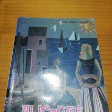 Libros: LIBRO ALICANTE RUTAS DE ARTE HISTORIA LEYENDA Y TRADICIÓN. Lote 207445475
