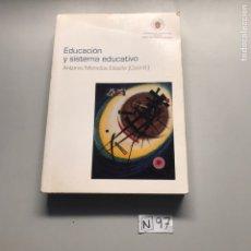 Libros: EDUCACIÓN Y SISTEMA EDUCATIVO. Lote 207596460