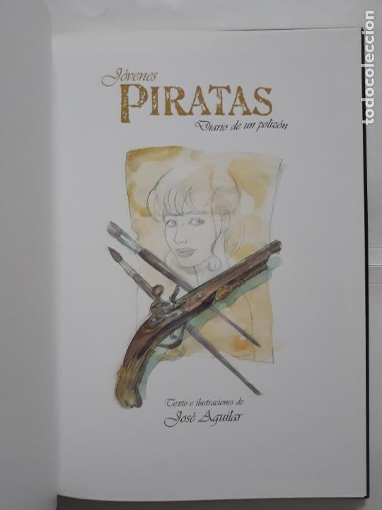 Libros: JOVENES PIRATAS. DIARIO DE UN POLIZÓN. TEXTO E ILUSTRACIONES DE JOSÉ AGUILAR - Foto 6 - 207935061