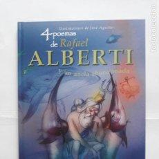 Libros: 4 POEMAS DE RAFAEL ALBERTI Y UN ANCLA ABANDONADA.. Lote 207972593