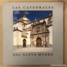Libros: LAS CATEDRALES DEL NUEVO MUNDO. PEDRO NAVASCUÉS PALACIO. EDICIÓN LIMITADA NUMERADA 74/250. Lote 208041370