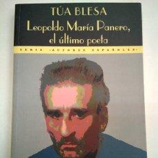 Libros: LEOPOLDO MARÍA PANERO, EL ÚLTIMO POETA. TÚA BLESA. ED VALDEMAR. Lote 208043886