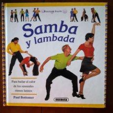 Libros: BAILES DE SALÓN.( SAMBA Y LAMBADA ). Lote 208185317