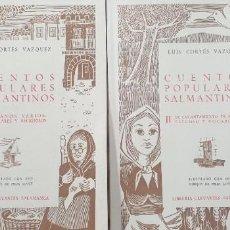 Libros: CORTÉS VÁZQUEZ, LUIS. - CUENTOS POPULARES SALMANTINOS.COMPLETO 2 TOMOS. Lote 208293538