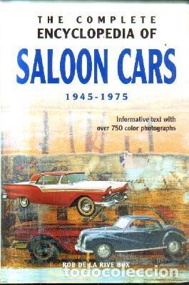 THE COMPLETE ENCYCLOPEDIA OF SALON CARS.1945-1975. DE LA RIVE BOX, ROB. A-MOT-335 (Libros sin clasificar)