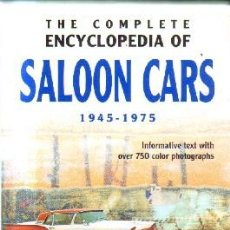 Libros: THE COMPLETE ENCYCLOPEDIA OF SALON CARS.1945-1975. DE LA RIVE BOX, ROB. A-MOT-335. Lote 208409878
