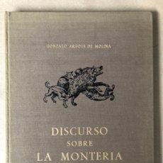 Libros: DISCURSO SOBRE LA MONTERÍA. GONZALO ARGOTE DE MOLINA. EDITA UNIÓN EXPLOSIONES RÍO TINTO 1971.. Lote 208522260
