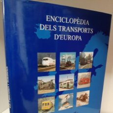 Libros: ENCICLOPEDIA DELS TRANSPORTS D'EUROPA, VOLUM 1, ELS FUNICULARS I EL TELEFERICS, CARLES SALMERÓN, 94. Lote 208768375