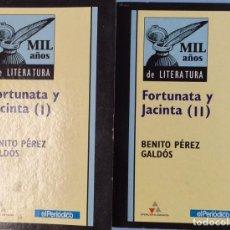 Libros: FORTUNATA Y JACINTA - 2 VOLS. - BENITO PÉREZ GALDÓS. Lote 208500056