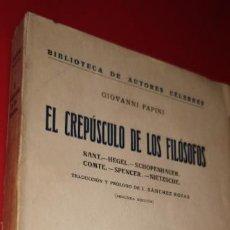 Libros: GIOVANNI PAPINI. EL CREPÚSCULO DE LOS FILÓSOFOS.. Lote 244013250
