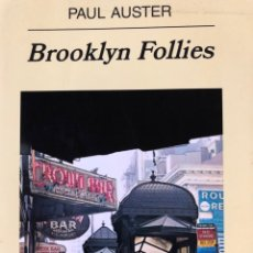 Livres: PAUL AUSTER BROOYN FOLLIES ANAGRAMA PANORAMA DE NARRATIVAS LIBRO. Lote 208992380