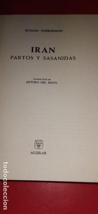 Libros: IRAN. PARTOS Y SASANIDAS. ROMAN GHIRSMAN. AGUILAR. COL. UNIVERSOS DE LAS FORMAS - Foto 2 - 231456075