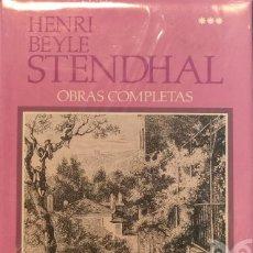 Libros: OBRAS COMPLETAS - VOL. 3: CICLO AUTOBIOGRÁFICO. CRÓNICAS ITALIANAS - HENRI BEYLE STENDHAL. Lote 168186872