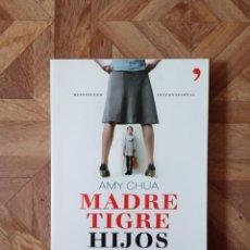 Libros: AMY CHUA - MADRE TIGRE HIJOS LEONES. Lote 209197691