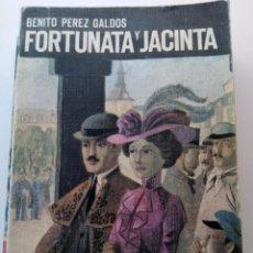 Libros: FORTUNATA Y JACINTA . BENITO PÉREZ GALDÓS. Lote 209315735