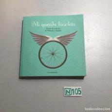 Libros: MI QUERIDA BICICLETA. Lote 209395958