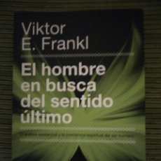 Libros: EL HOMBRE EN BUSCA DEL SENTIDO ÚLTIMO. VÍCTOR E.FRANKL.. Lote 209636261