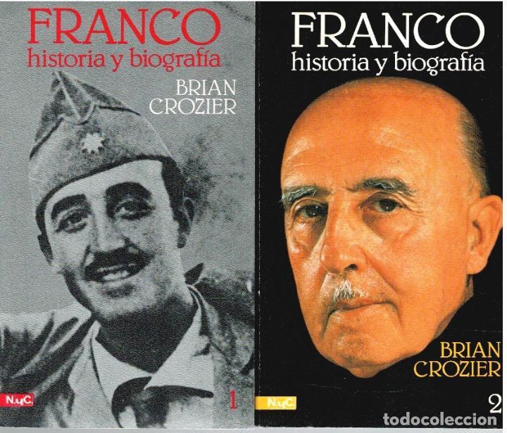 FRANCO: HISTORIA Y BIOGRAFÍA 1 Y 2 (OBRA COMPLETA) - BRIAN CROZIER (Libros sin clasificar)