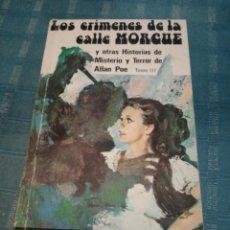 Libros: LIBRO, LOS CRIMINES DE LA CALLE MORGUE, EDGAR ALLAN POE. Lote 209872398