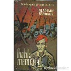 Libros: ¡HABLA MEMORIA! - NABOKOV, VLADIMIR. Lote 209892563