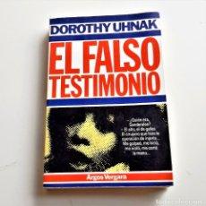 Libros: LIBRO EL FALSO TESTIMONIO. Lote 209965486
