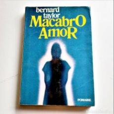 Libros: LIBRO MACABRO AMOR. Lote 209965817