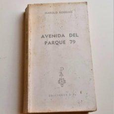 Libros: LIBRO AVENIDA DEL PARQUE 79. Lote 209966295
