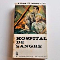 Libros: LIBRO HOSPITAL DE SANGRE. Lote 209966381