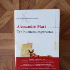 Libros: ALESSANDRO MARI - TAN HUMANA ESPERANZA. Lote 209994135