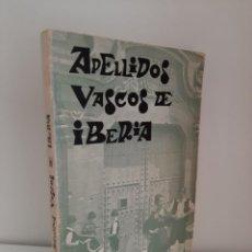 Libros: APELLIDOS VASCOS DE IBERIA, SU ORIGEN Y EVOLUCION, JOSE A. MUGICA, HERALDICA / HERALDRY, EDILI, 1968. Lote 210019757