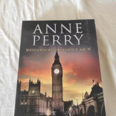 Libros: MEDIANOCHE EN MARBLE ARCH - ANNE PERRY. Lote 226148815