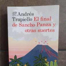 Libros: ANDRÉS TRAPIELLO. EL FINAL DE SANCHO PANZA Y OTRAS SUERTES (ÁNCORA & DELFIN) (SPANISH EDITION). Lote 210226566
