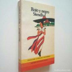 Libros: ROJO Y NEGRO - STENDHAL. Lote 210241567