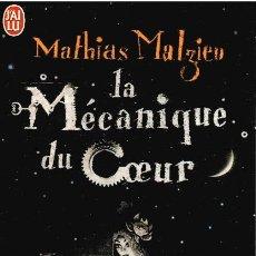 Libros: LA MÉCANIQUE DU COEUR - MATHIAS MALZIEU. Lote 210299876