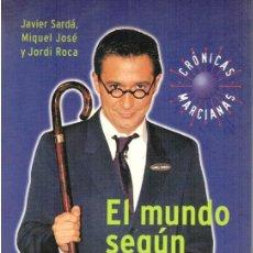 Libros: EL MUNDO SEGÚN EL SEÑOR CASAMAJOR - JAVIER SARDÁ / MIQUEL JOSÉ Y JORDI ROCA. Lote 210299893