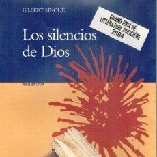 Libros: LOS SILENCIOS DE DIOS - GILBERT SINOUÉ. Lote 210299903