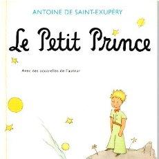 Libros: LE PETIT PRINCE - ANTOINE DE SAINT-EXUPÉRY. Lote 210299906