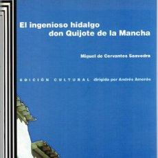 Libros: EL INGENIOSO HIDALGO DON QUIJOTE DE LA MANCHA - MIGUEL DE CERVANTES SAAVEDRA. Lote 210299923