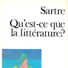 Libros: QU'EST-CE QUE LA LITTÉRATURE? - SARTRE. Lote 210299940