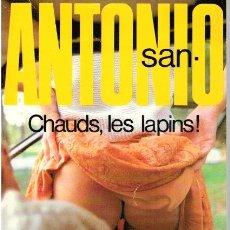 Libros: CHAUDS, LES LAPINS! - SAN- ANTONIO. Lote 210299948
