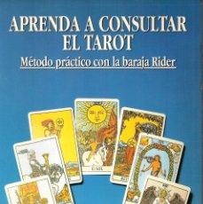Libros: APRENDA A CONSULTAR EL TAROT. MÉTODO PRÁCTICO CON LA BARAJA RIDER - HAJO BANHAF. Lote 210300023