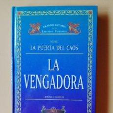 Libros: LA VENGADORA (VOL. I). LA PUERTA DEL CAOS - LOUISE COOPER. Lote 267299494