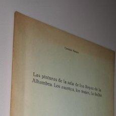 Libros: LAS PINTURAS DE LA SALA DE LOS REYES DE LA ALHAMBRA: LOS ASUNTOS, LOS TRAJES, LA FECHA. Lote 210445415