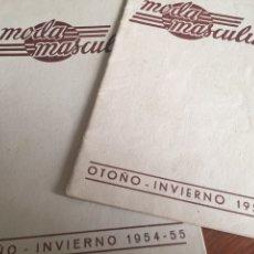 Libros: CATÁLOGO (2) MODA MASCULINA OTOÑO-INVIERNO 1953-1954 Y 1954-1955.. Lote 210583351