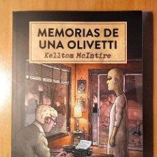 Libros: MEMORIAS DE UNA OLIVETTI - KELLTOM MCINTIRE - ACHAB 2020 - 1ª EDICION - NUMERADO. Lote 210686271
